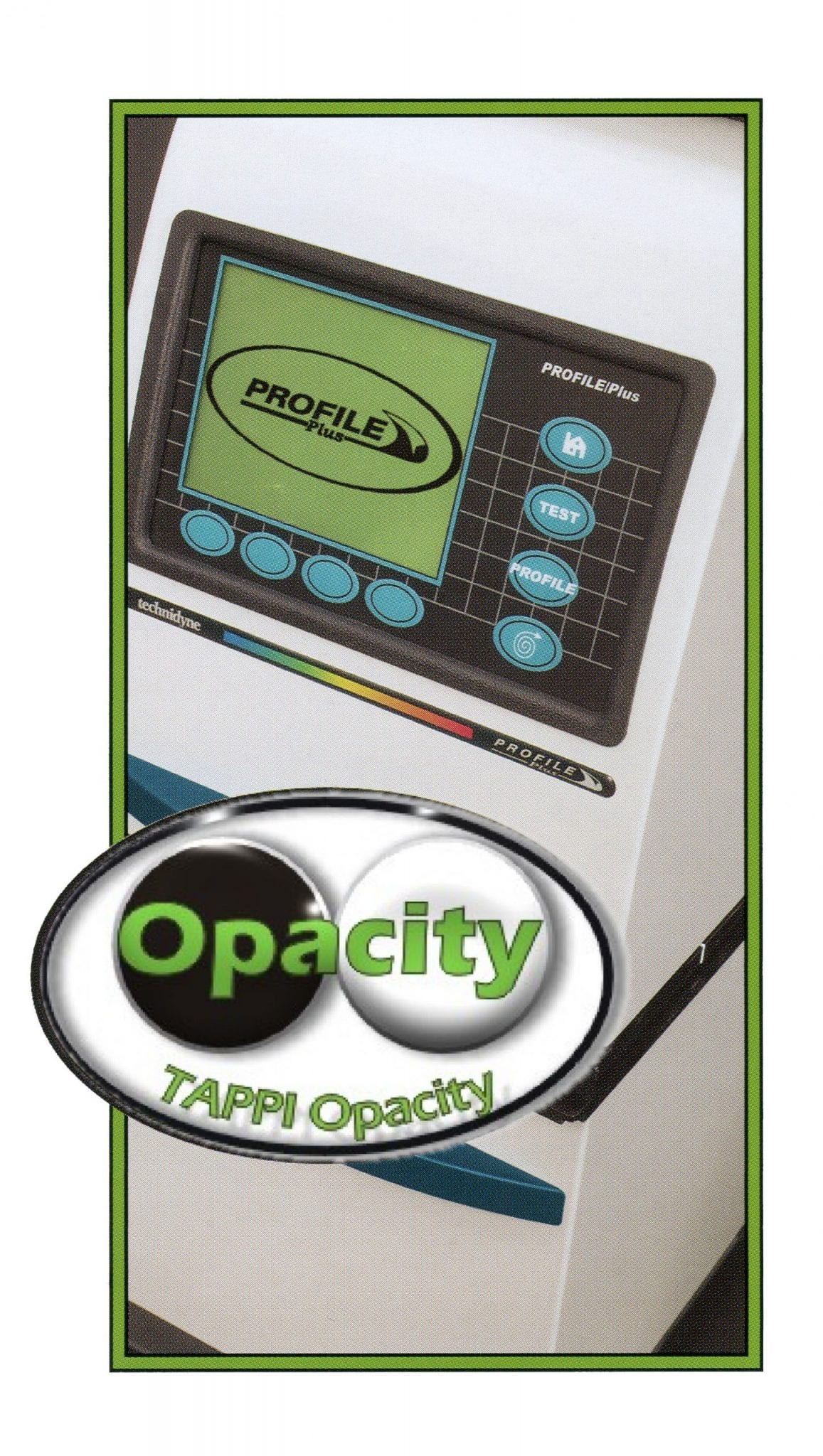 PROFILE Plus Opacity – Technidyne